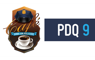 Nouvelle-PDQ 9 | Coffee with a cop